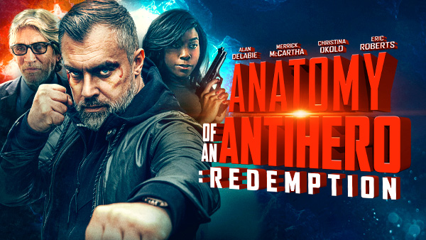 ANATOMY OF AN ANTIHERO: REDEMPTION