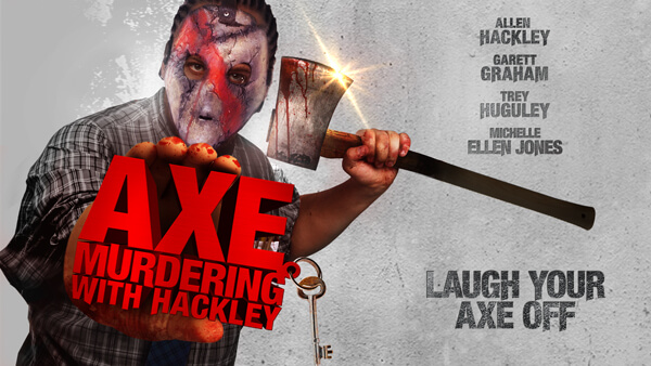 Axe Murdering With Hackley 600x338 HOME