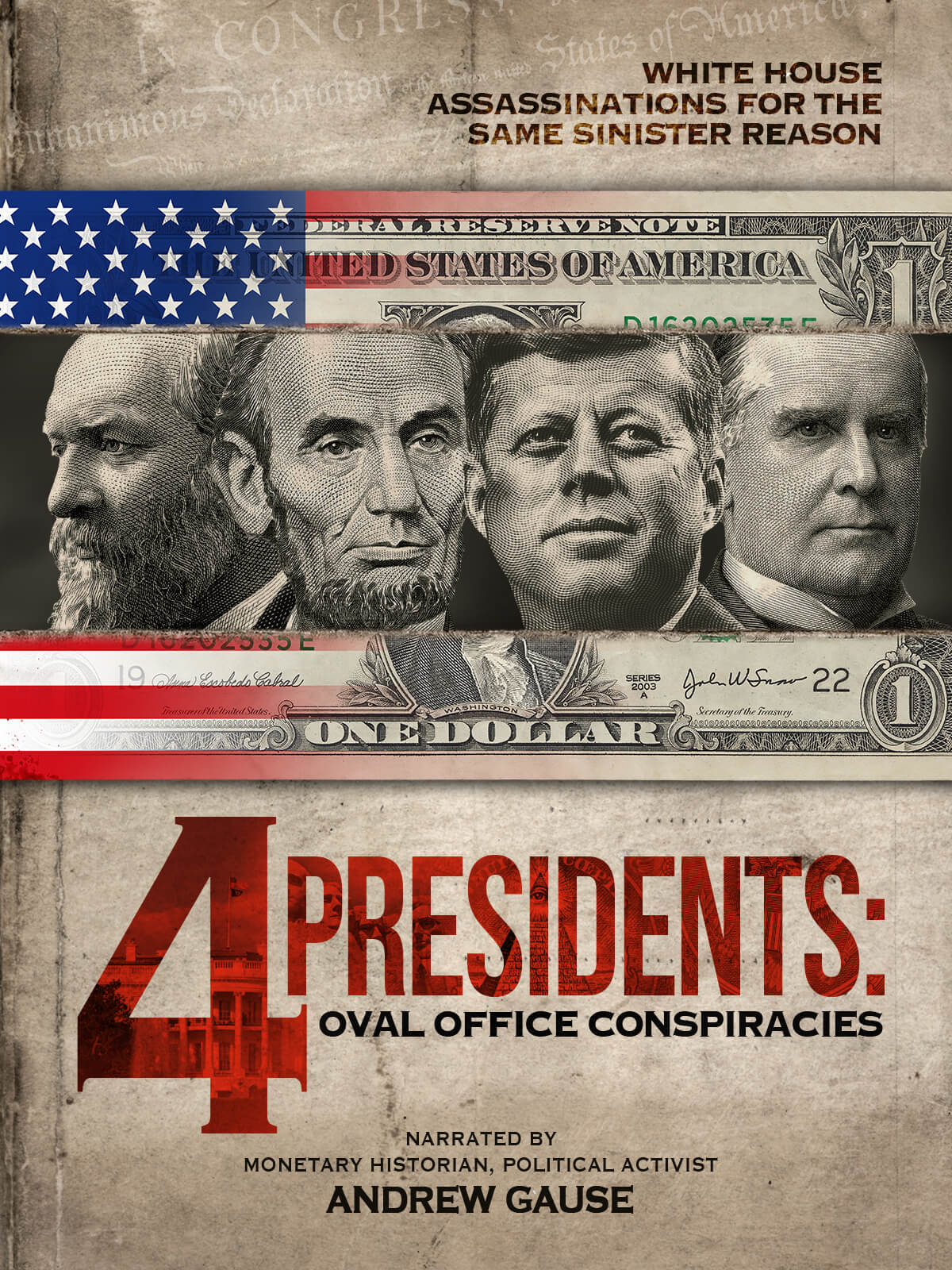 4 Presidents 1200x1600 4 PRESIDENTS: OVAL OFFICE CONSPIRACIES