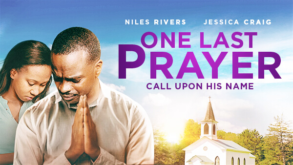 One Last Prayer 600x338 HOME