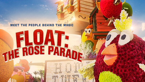 FLOAT: THE ROSE PARADE
