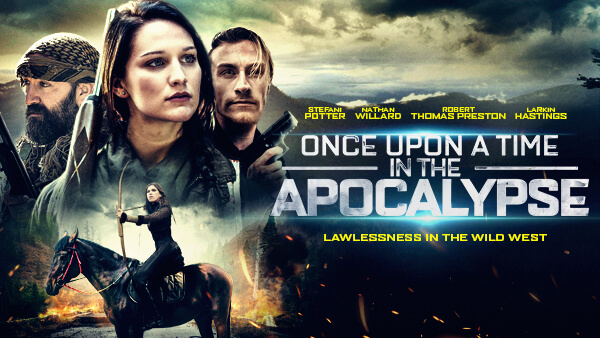 Once Upon a Time in the Apocalypse 600x338 1 HOME